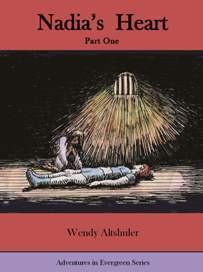 Nadia's Heart, Part One (Evergreen Series Book 4) by Award-Winning Wendy Altshuler @SirTwoSays #