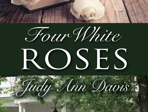 Celebrate weddings with Four White Roses by @JudyAnnDavis4 #romanticmystery #giveaway
