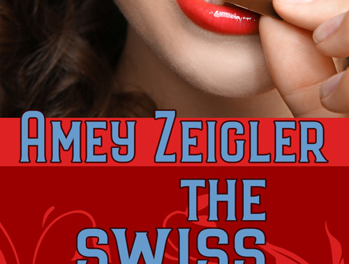 The Swiss Mishap by @ameyzeigler #ChristmasinJulyFete #giveaway #newadult #romcom
