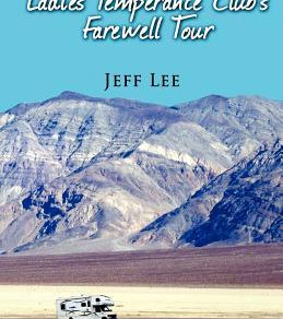 If You Like Thelma and Louise, You'll Love The Ladies Temperance Club's Farewell Tour by Jef