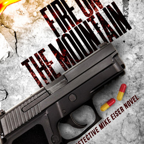 Fall Into. . . Fire on the Mountain: A Detective Mike Eiser Novel by @ClabePolk #suspense #mystery #