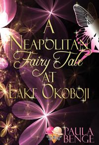 A Neapolitan Fairy Tale at Lake Okoboji by @Bengees is a Trick or Treat Bonanza pick #fantasyromance