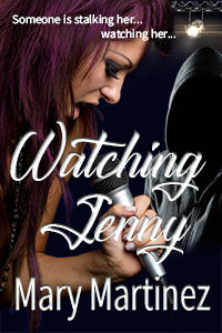 Watching Jenny by @marylmartinez is a Mystery and Suspense Festival pick #romanticsuspense