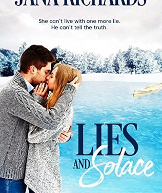 Great book for less than a buck: Lies and Solace by @JanaRichards_ #99cents #romance