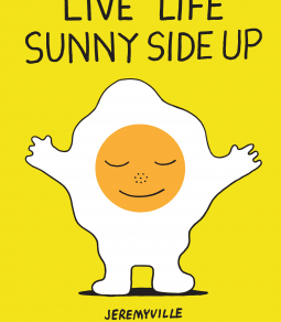 Live Life Sunny Side Up by @Jeremyville Reminds Us to Live Free Range Instead #bookreview #motivatio
