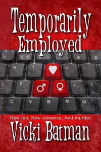 Temporarily Employed by @VickiBatman is a Mystery and Suspense Festival pick #romcom #mystery