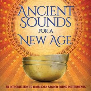 Ancient Sounds for a New Age: An Introduction to Himalayan Sacred Sound Instruments by Diane Mandle