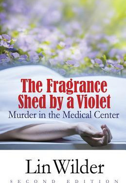 The Fragrance Shed By A Violet- Murder in the Medical Center by @linwilder is a Christmas and Holida
