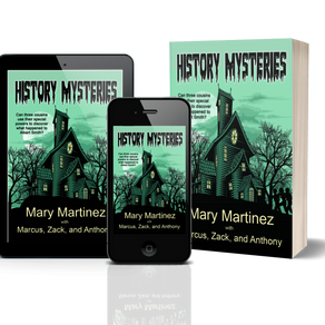 History Mysteries by @marylmartinez (and her grandsons) is a Trick or Treat Bonanza pick #paranormal