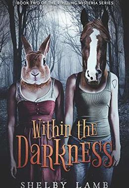 Book Review | Within the Darkness (Wisteria Book 2): A Dark Fantasy Dystopian With Demons and Monste
