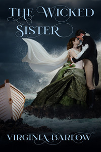 The Wicked Sister by @Virgini35142126 is a Beach Reads pick #historicalromance #beachread #giveaway