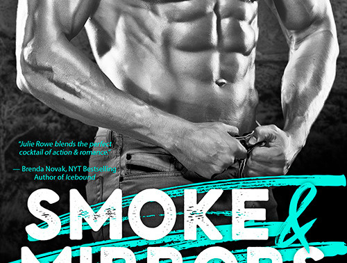 Sweltering-Hot #Romance With a Serious Medical #Thriller, Smoke and Mirrors by @JulieRoweAuthor is a