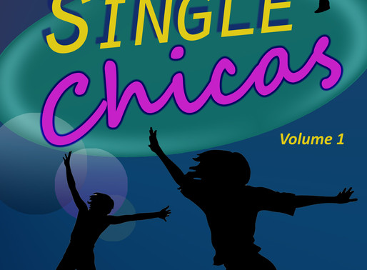 Single Chicas by Sandra C. López @ArtistSandraL is a Binge-Worthy Book Festival Pick #chicklit #wome