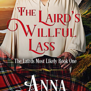 The Laird's Willful Lass: The Lairds Most Likely Book 1 by @AnnaCampbelloz is a Fall Into These Grea