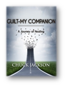 #PromotionWithPride Proudly Presents: Guilt — My Companion: A Journey of Healing by Chuck Jackson @c