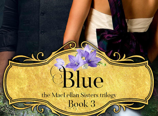 Blue – The MacLellan Sisters Trilogy, Book 3 by @LucindaRace is a New Year New Books Fete #romance