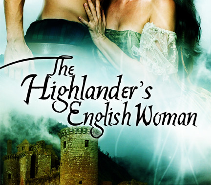The Highlander's English Woman by USA Today Bestseller @RuthACasie #historicalromance #historicalfan