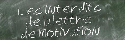 Les interdits de la lettre de motivation