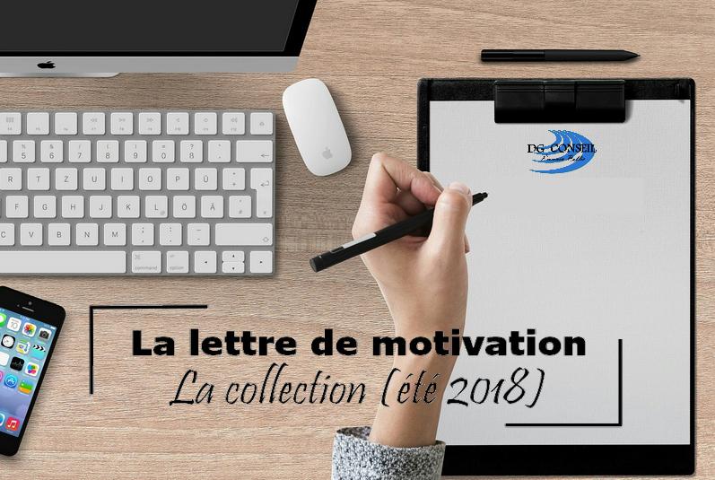 La lettre de motivation : la collection - été 2018