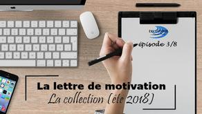 La lettre de motivation : la collection (3/8)