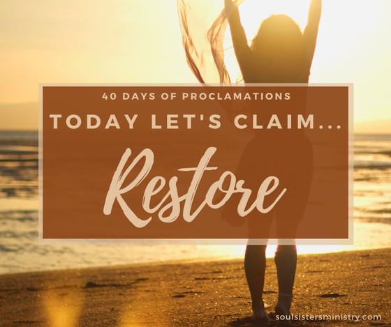 Forth Days of Proclamations: Restore