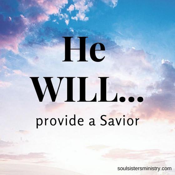 Week 3: He Will Provide