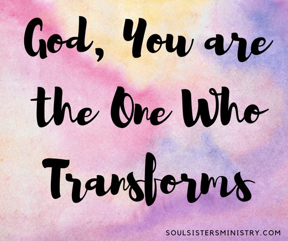 Forty Days of Praise - One Who Transforms