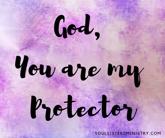 Forty Days of Praise -- My Protector