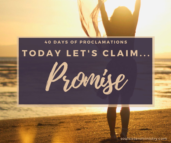 Forty Days of Proclamation: Promise