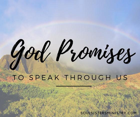 Forty Days of Promises -- Speak Through Us