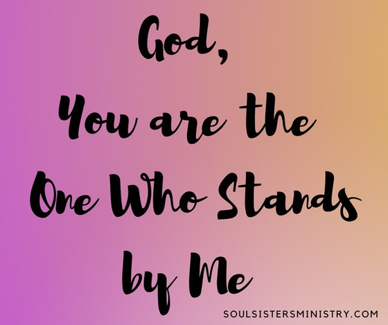 Forty Days of Praise: One Who Stands by Me