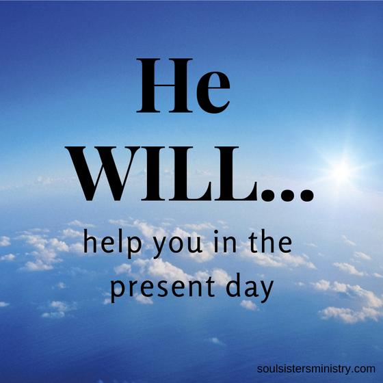Week 4: HE WILL HELP