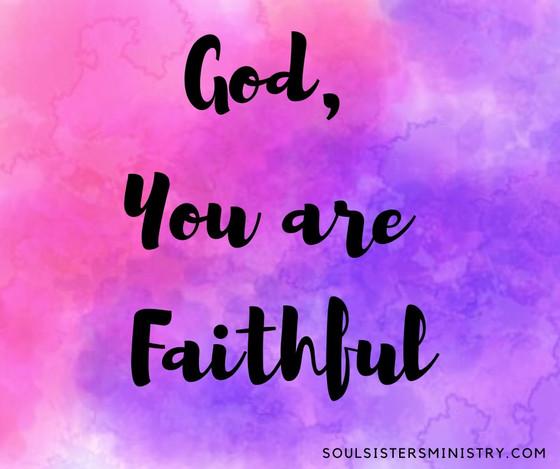 Forty Days of Praise: Faithful
