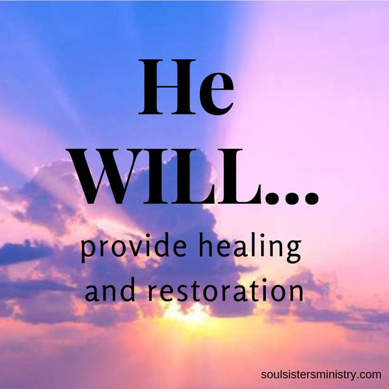 He WILL Provide Glorious Transformation in Heaven for You