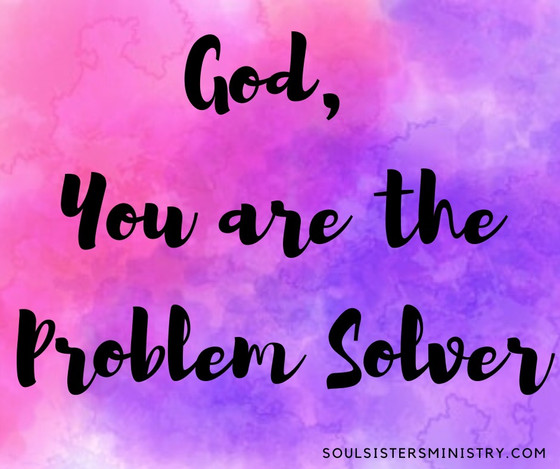 Forty Days of Praise: Problem Solver