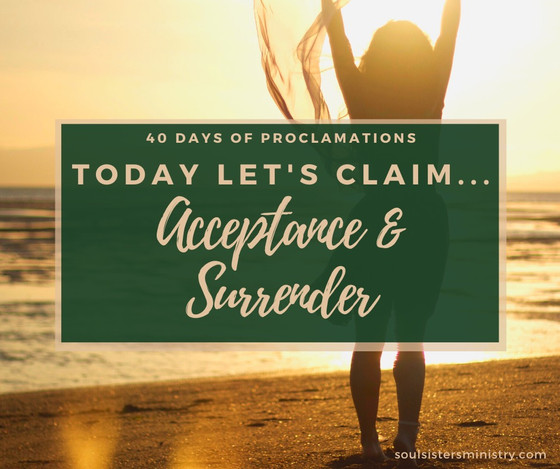 Forty Days of Proclamation: Acceptance and Surrender