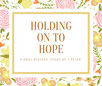 Holding on to Hope: 1 Peter 2:4-8
