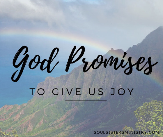 Forty Days of Promises: To give us joy