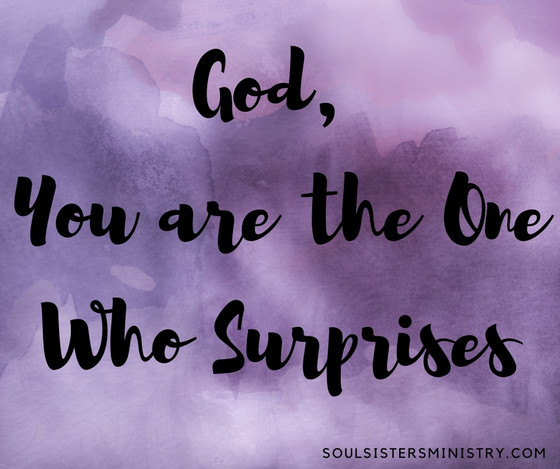 Forty Days of Praise: One Who Surprises