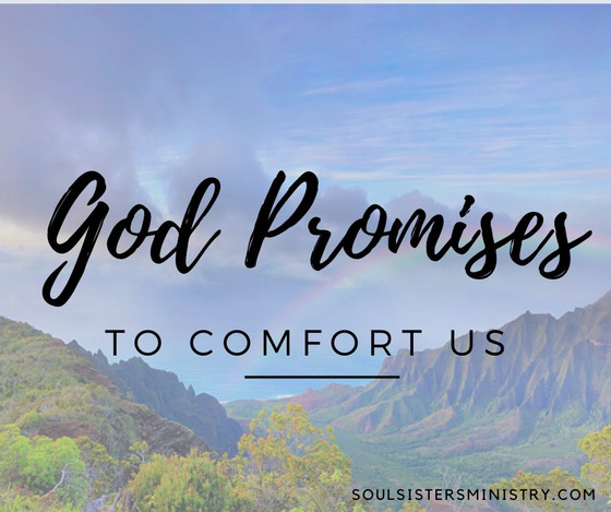 Forty Days of Promises: He gives us comfort