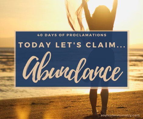 Forty Days of Proclamation: Abundance