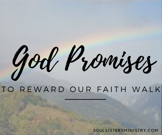 Forty Days of Promises: To reward our Faith-Walk