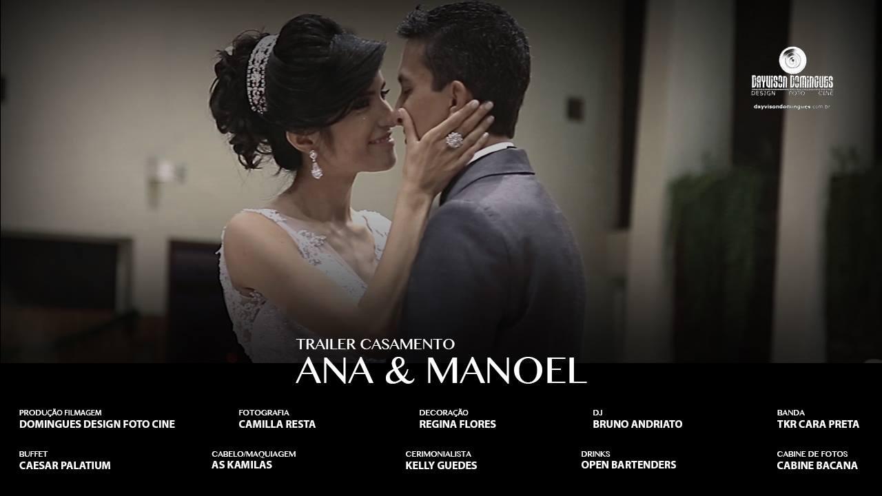 Trailer Casamento - Ana & Manoel
