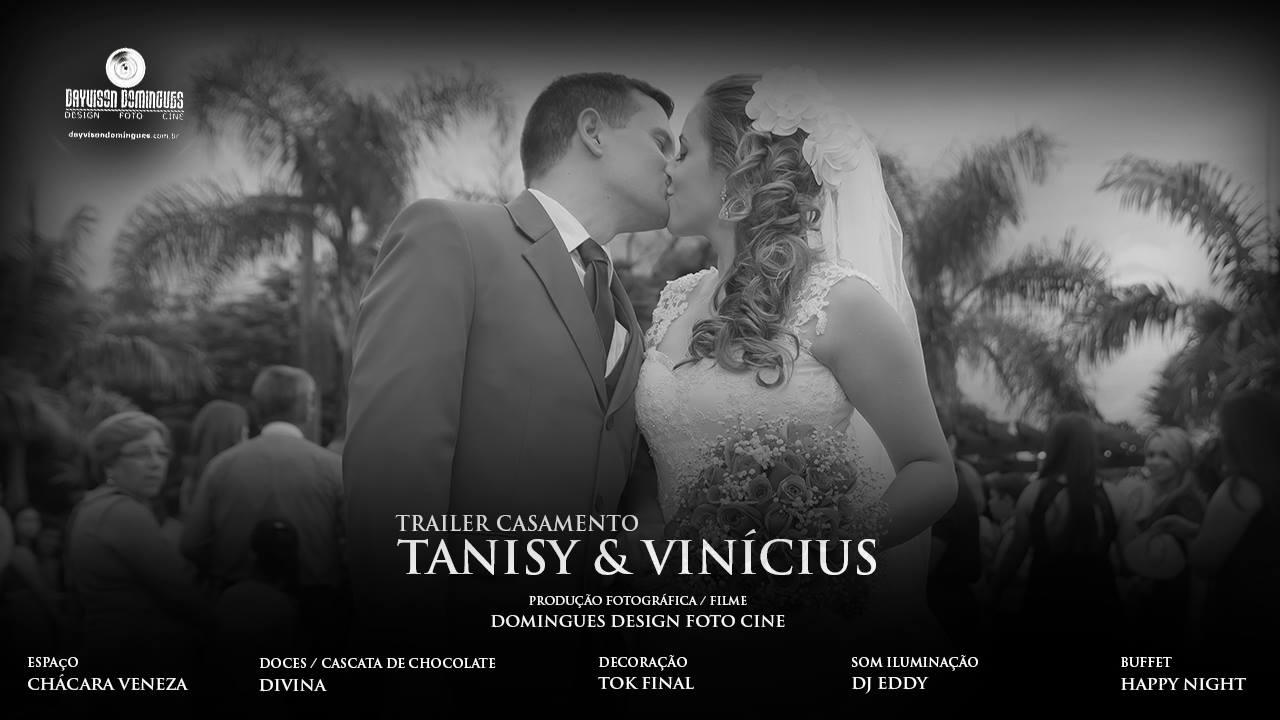 Trailer Casamento - Tanisy & Vinícius