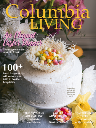 An Elegant Easter Dinner, Columbia Living—April May 2020
