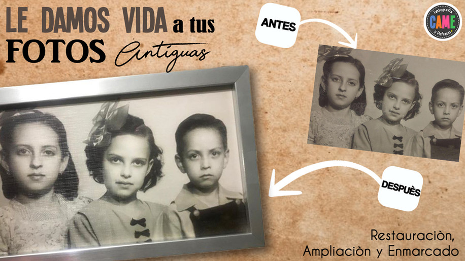 Le damos Vida a tus Fotos Antiguas!