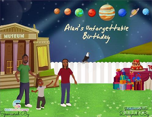 Alan's Unforgettable Birthday!
