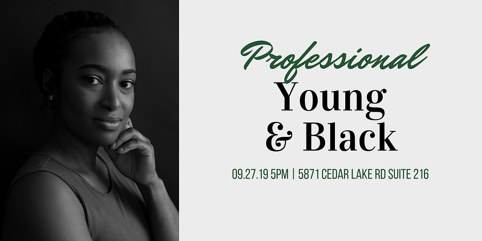 Professional, Young, and Black