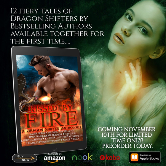 KISSED BY FIRE PREORDER!