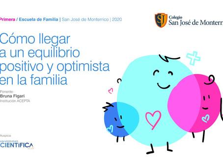 1ra Escuela de Familia: ¿Cómo llegar a un equilibrio positivo y optimista en la familia?
